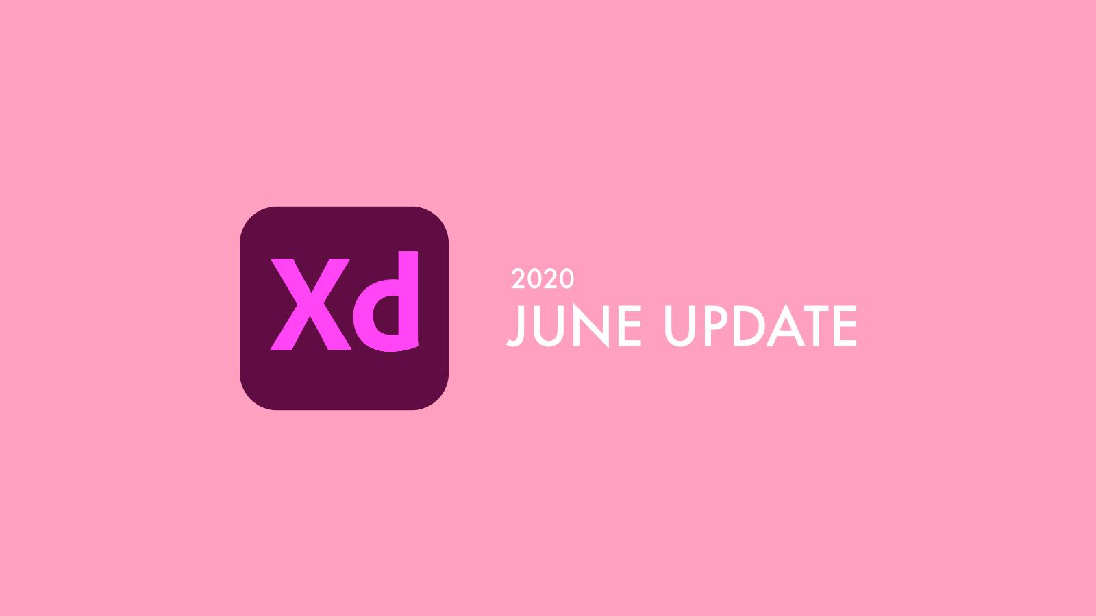 Adobe XD 更に便利になった! 6月アップデート